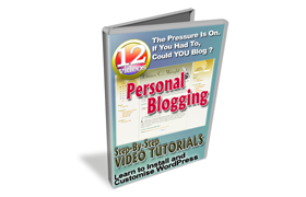 Personal Blogging Step By Step Video Tutorials
