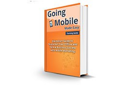Going Mobile Made Easy