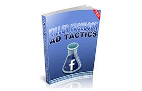Killer Facebook Ad Tactics