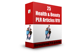 25 Health and Beauty PLR Articles V19