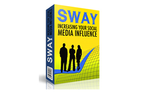 Sway Increasing Your Social Media Influence