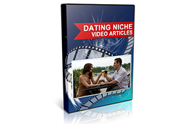 Dating Niche Video Articles