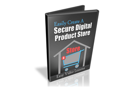 Easily Create A Secure Digital Product Store