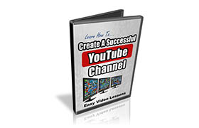 Learn How To Set Up A Successful YouTube Channel