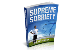 Supreme Sobriety