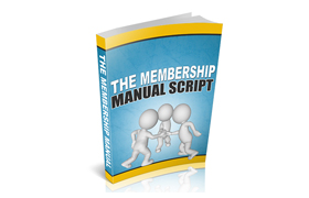 The Membership Manual Script