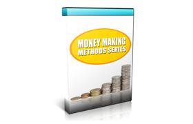Money Making Methods Series