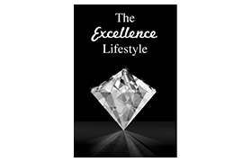 The Excellence Lifestyle