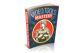 Video Tools Mastery