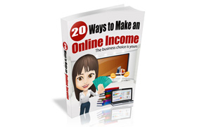 20 Ways To Make An Online Income