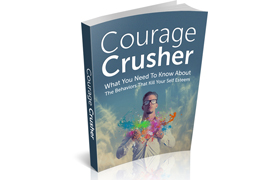 Courage Crasher