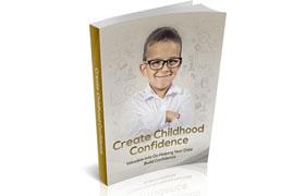 Create Childhood Confidence