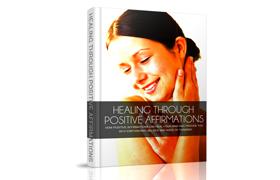 Healing Through Positive Affirmations