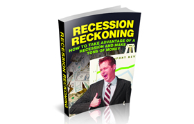 Recession Reckoning