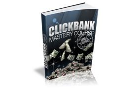Clickbank Mastery Course
