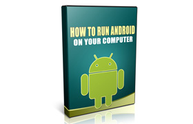 How To Run Android On Your Computer