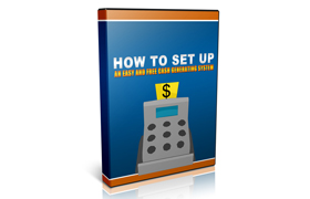 How To Set Up An Easy And Free Cash Generating System