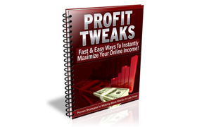 Profit Tweaks