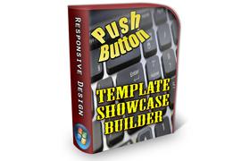 Push Button Template Showcase Builder
