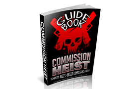 Commission Heist Guide