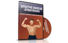 Effective Exercise Strategies Video Series