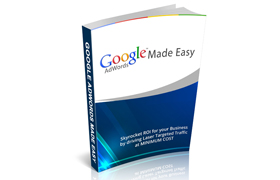 Google Adwords Made Easy Guide and Video Collection