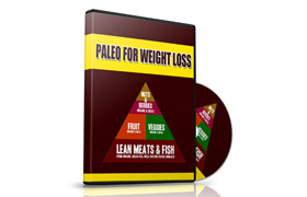 Paleo For Weight Loss Guides and Video Collection