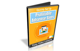 Quickly Set Up Profitable Adsense Sites Video Series