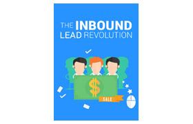 The Inbound Lead Revolution