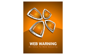 Web Warning An Intro To Web Security