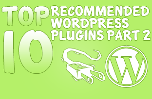 Top 10 Recommended Wordpress Plugins Part 2