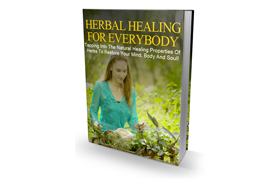 Herbal Healing For Everybody
