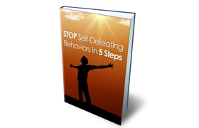Stop Self-Defeating Behaviors In 5 Steps