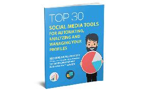 Top 30 Social Media Tools