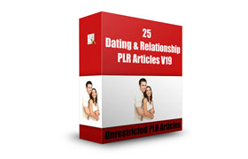 25 Dating and Relationships PLR Articles V19