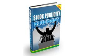 100K Dollar Publicity Blueprint