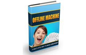 Offline Machine