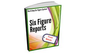 Six Figure Reports