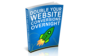 Double Your Website Conversions Overnight