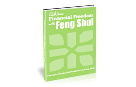 Achieve Financial Freedom with Feng Shui