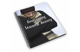 Overcoming Seasonal Anxiety Edition 2