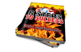 6 Steps To Success With E-mail Marketing