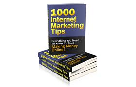 1000 Internet Marketing Tips