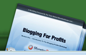Blogging For Profits Workshop