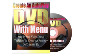 Create An AutoPlay DVD With Menu