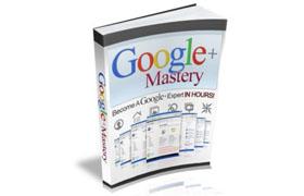 Google+ Mastery