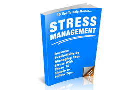 10 Tips To Help Master Stress Management