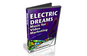 Electric Dreams – Music For Video Marketing