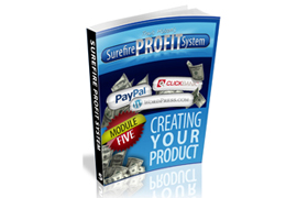 Surefire Profit System – Creating Your Product
