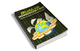 Worldwide Membership Cash